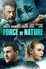دانلود فیلم Force of Nature 2020