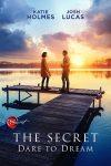 دانلود فیلم The Secret: Dare to Dream 2020