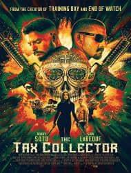 دانلود فیلم The Tax Collector 2020