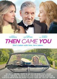 دانلود فیلم Then Came You 2020