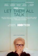 دانلود فیلم Let Them All Talk 2020