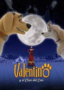 دانلود انیمیشن Valentino y el clan del can 2008