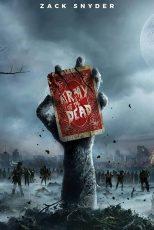 دانلود فیلم Army of the Dead 2021