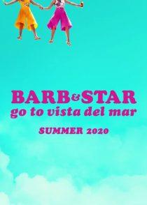دانلود فیلم Barb and Star Go to Vista Del Mar 2021