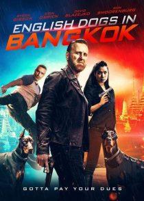 دانلود فیلم English Dogs In Bangkok 2020