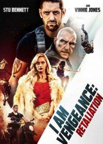 دانلود فیلم I Am Vengeance Retaliation 2020