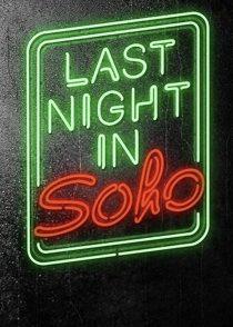 دانلود فیلم Last Night in Soho 2021