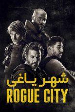 دانلود فیلم Rogue City 2020
