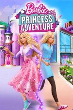 دانلود انیمیشن Barbie Princess Adventure 2020