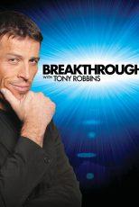 دانلود فیلم Breakthrough with Tony Robbins 2010