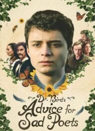 دانلود فیلم Dr. Bird's Advice for Sad Poets 2021