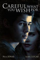 دانلود فیلم Careful What You Wish For 2015
