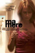 دانلود فیلم Ma mere 2004