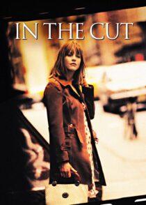 دانلود فیلم In the Cut 2003