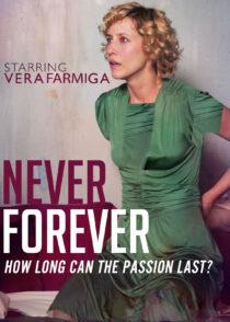 دانلود فیلم Never Forever 2007