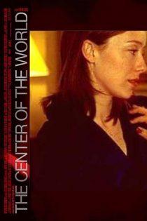 دانلود فیلم The Center of the World 2001