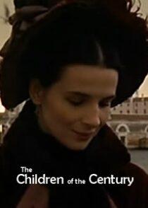 دانلود فیلم The Children of the Century 1999