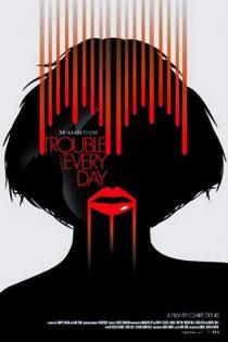 دانلود فیلم Trouble Every Day 2001