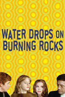 دانلود فیلم Water Drops on Burning Rocks 2000