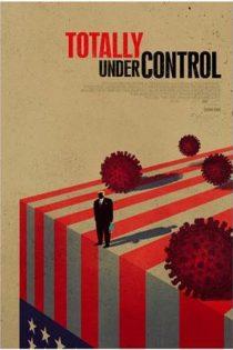 دانلود مستند Totally Under Control 2020