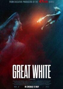 دانلود فیلم Great White 2021