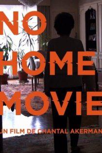 دانلود فیلم No Home Movie 2015