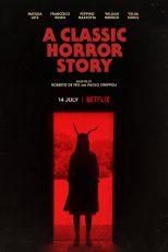 دانلود فیلم ۲۰۲۱ A Classic Horror Story