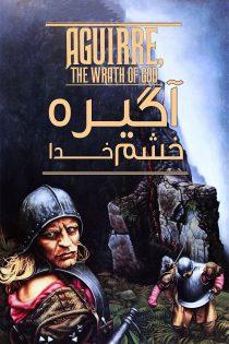 دانلود فیلم Aguirre, the Wrath of God 1972