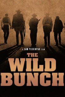 دانلود فیلم The Wild Bunch 1969