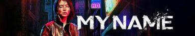 دانلود سریال My Name
